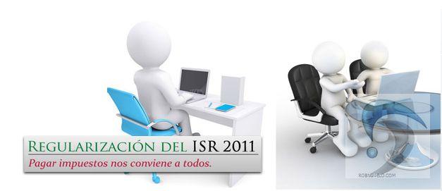 regularizacion del isr 2011